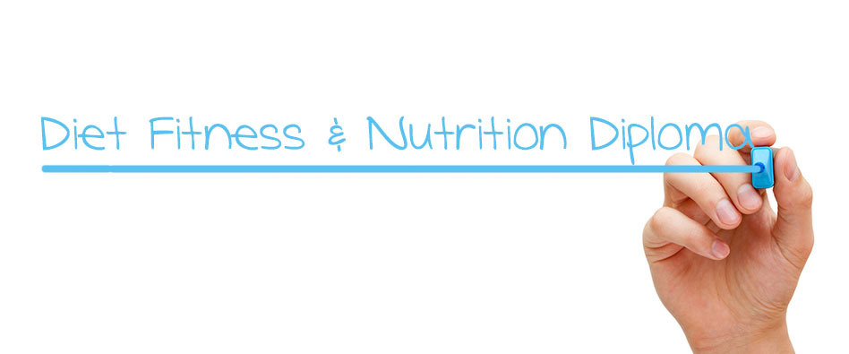 Diet Fitness and Nutrition Diploma